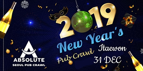 New Year's Pub Crawl - Seoul Pub Crawl by Absolute tickets