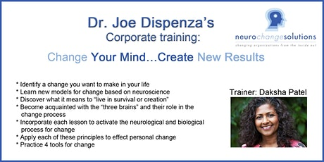 Change Your Mind... Create New Results: Dr. Joe Dispenza's corporate training tickets