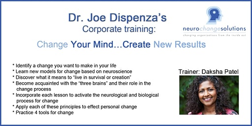 Change Your Mind... Create New Results: Dr. Joe Dispenza's corporate training