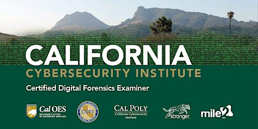 C)DFE — Certified Digital Forensics Examiner /OnSite: CalPoly CCI /February 17-20, 2020