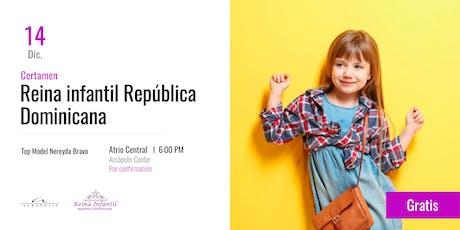 Certamen: Reina Infantil República Dominicana entradas