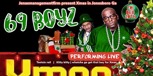 Holiday Jamz hosted by the 69 Boyz