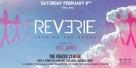 Love on the Rocks - REVERIE (JH33 Season Opener) tickets
