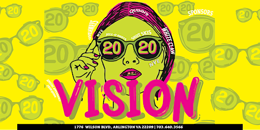 Our Vision is 2020 NYE Party