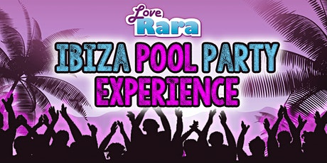 Ibiza Pool Party tickets