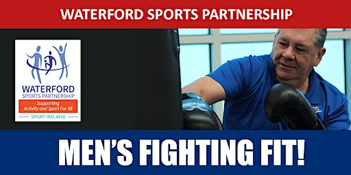 Men's Fighting Fit - Waterford - March 2020