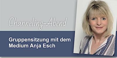 Channeling-Abend mit Anja Esch