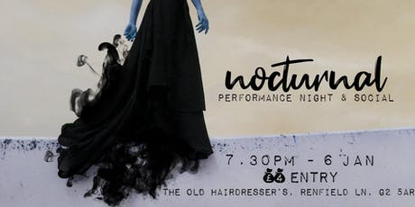 Nocturnal // scratch performance night + social tickets