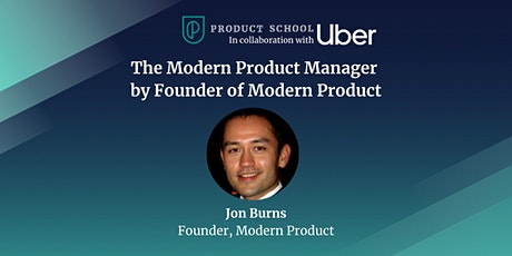 The Modern Product Manager by Founder of Modern Product tickets
