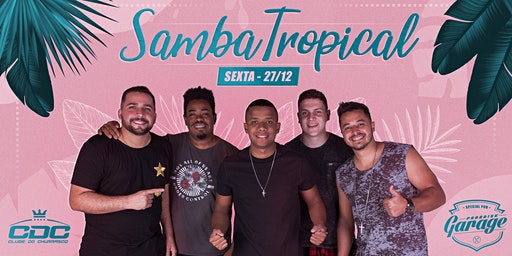 Samba Tropical com CDC