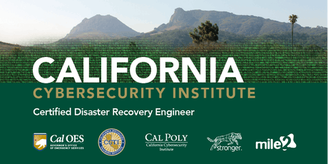 C)DRE — Certified Disaster Recovery Engineer /OnSite: Cal Poly CCI /June 2-5, 2020 tickets