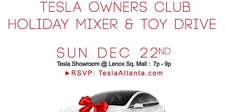 Tesla Owners Club Atlanta Holiday Mixer & Toy Drive tickets