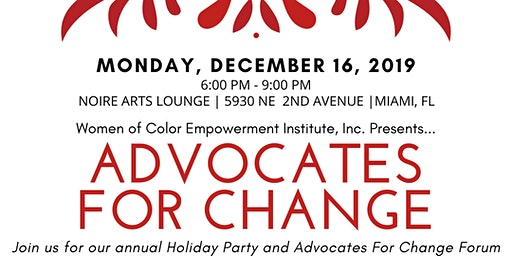 WOCEI Advocates For Change Forum & Holiday Party