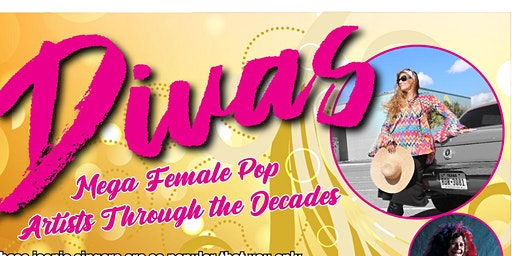 """""""Divas"""" Production -  GENERAL ADMISSION OPEN SEATING FOR THE 2PM AND 6PM $10 per person"""