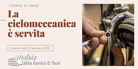 La Ciclomeccanica è servita – Corso di base biglietti