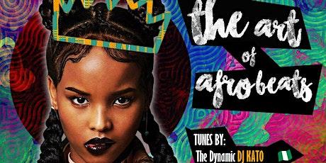The Art of Afrobeats Atlanta, Vol.2: (ft. DJ Kato) @Edgewood Speakeasy tickets
