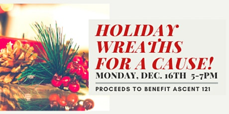Holiday Wreaths for a Cause tickets