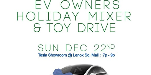 EV Owners Holiday Mixer & Toy Drive @ Tesla Lenox