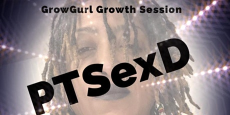GrowGurl PTSD Growth Session tickets