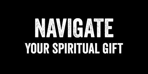 Navigate Spiritual Gift Class