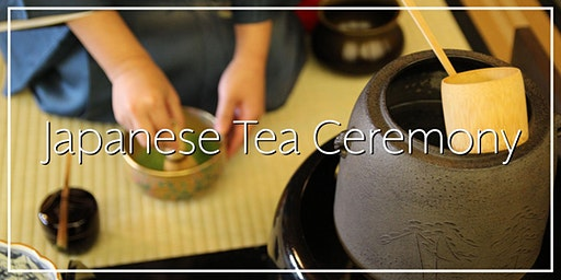 Japanese Tea Ceremony during 3rd Saturdays at Japan House