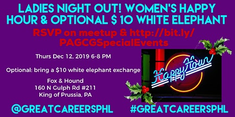 Ladies Night Out! Women's Happy Hour & Optional $10 White Elephant tickets