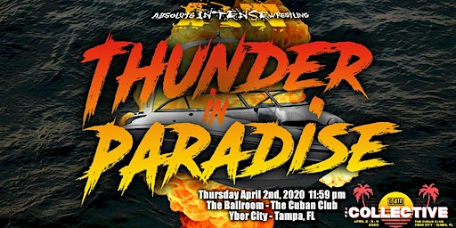 "Absolute Intense Wrestling Presents ""Thunder In Paradise"""