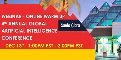 4th Annual Global Artificial Intelligence Conference - Webinar - Online Warm-Up (Free) tickets