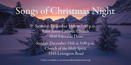 """Louisville Chamber Choir presents """"Songs of Christmas Night"""" tickets"""