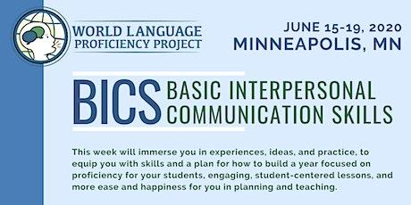 Minnesota Summer Institute BICS (Basic Interpersonal Communication Skills) tickets