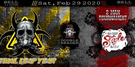 IWA-DS Double header: Shoot Style Baby/Lethal Leap Year