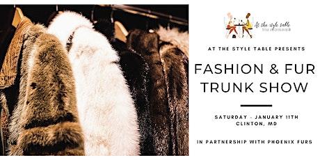 Fashion & Fur Trunk Show tickets
