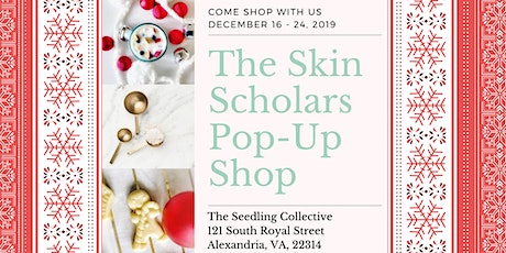 The Skin Scholars Holiday Pop-Up Shop tickets