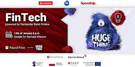 HUGE meetup - FinTech powered by Santander Bank Polska tickets