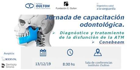 Jornada: Diagnóstico y tratamiento de la Disfunción de ATM. Conebeam entradas