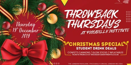 Throwback Thursdays at Piccadilly Institute // Christmas Special tickets