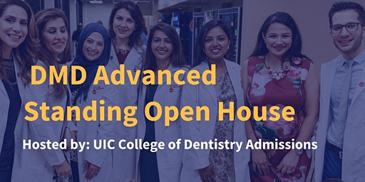 UIC DMD Advanced Standing Open House