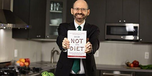 "Dr. Michael Greger, ""How Not to Diet"" Talk"