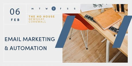 Email Marketing & Automation Masterclass   Newquay   6 Feb 2020 tickets
