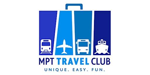 Dinner & Destination: MPT Travel Club 2020 Trip Preview