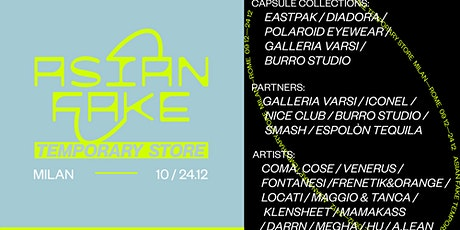 Asian Fake Temporary Store // Rome biglietti