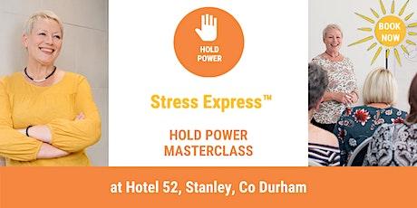 Stress Express Masterclass: Hold Power tickets