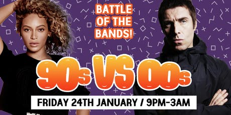 90s vs 00s Battle of the Bands at The Lost Paradise 24/01/20 tickets