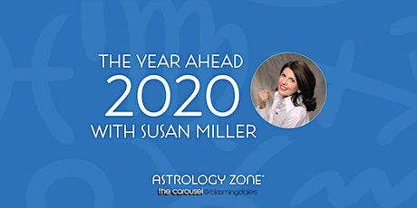THE YEAR AHEAD 2020 WITH SUSAN MILLER tickets
