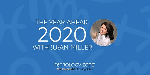 THE YEAR AHEAD 2020 WITH SUSAN MILLER