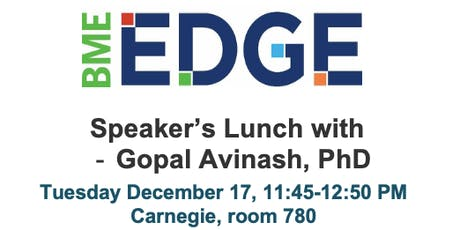 Speaker's Lunch with Gopal Avinash, PhD tickets