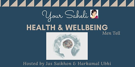 Your Saheli Health & Wellbeing - Men Tell tickets