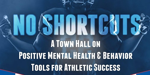 """""""No Shortcuts"""": A Town Hall on Positive Mental Health with NFL Alumni"""