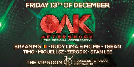 OAK Aftershock - The Official Afterparty tickets
