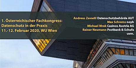 1. Österreichische Fachkongress: Datenschutz in der Praxis Tickets